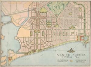 John Nolen. Venice, <i>Florida: General Plan. The Venice Company, 1926.